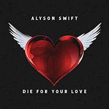 Die for Your Love (feat. Ryanning)