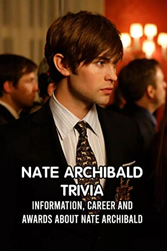 Nate Archibald Trivia: Information, Career and Awards About Nate Archibald: Biagraphy and Awards of Nate Archibald in NBA (English Edition)