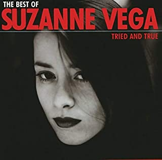 Tried And True: The Best of Suzanne Vega