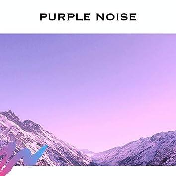 Purple Noise - Loopable