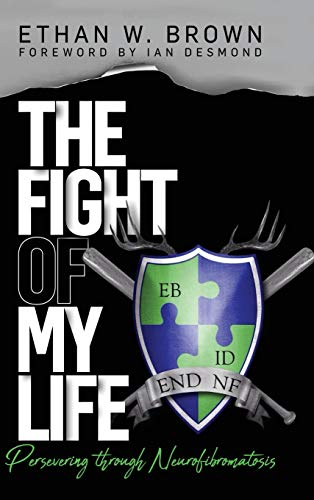 The Fight of My Life: Persevering through Neurofibromatosis