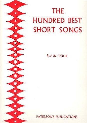 The Hundred Best Short Songs - Book Four