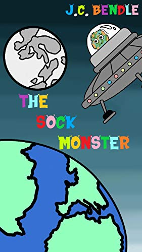 The sock monster: The adventures of Zog from Zelatonia (English Edition)