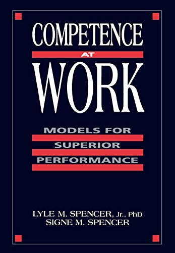 Download Competence at Work: Models for Superior Performance 047154809X