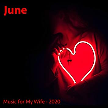 June (Music for My Wife)