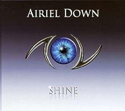Shine by Airiel Down (2009-02-24)