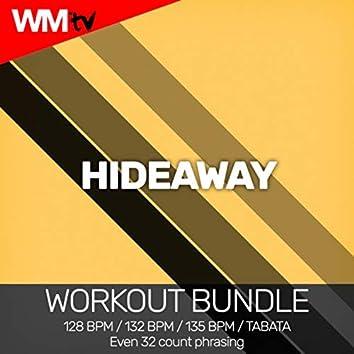 Hideaway (Workout Bundle / Even 32 Count Phrasing)