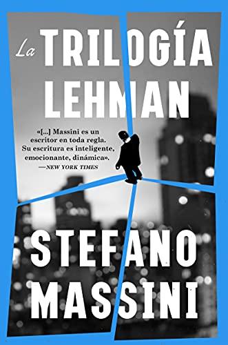 La trilogía Lehman de Stefano Massini