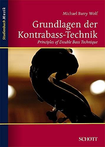 Grundlagen der Kontrabass-Technik (Studienbuch Musik)