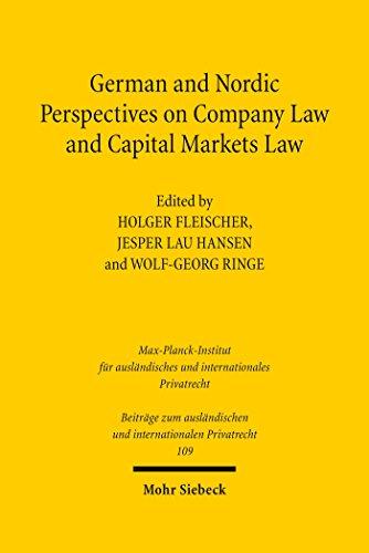 German and Nordic Perspectives on Company Law and Capital Markets Law (Beiträge zum ausländischen und internationalen Privatrecht Book 109) (English Edition)