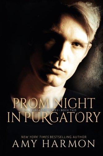 Prom Night in Purgatory: Purgatory...