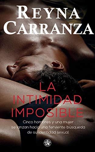 LA INTIMIDAD IMPOSIBLE de REYNA CARRANZA
