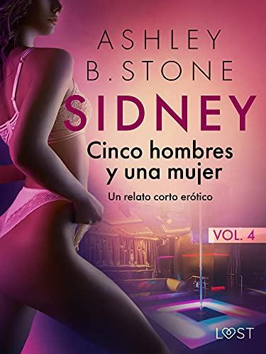 Sidney 4: Cinco hombres y una mujer de Ashley B. Stone