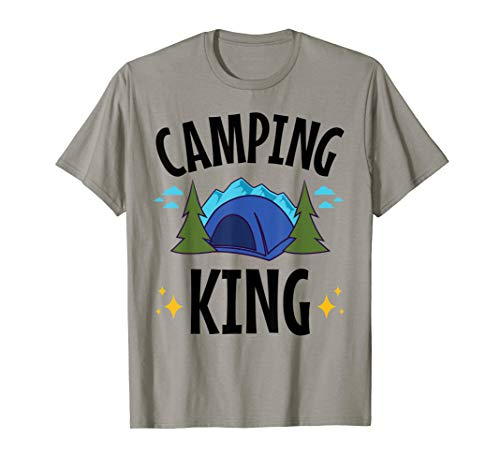 Camping King - for Men, Boys who Camp - Tent Camping T-Shirt