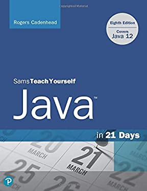 Sams Teach Yourself Java in 21 Days Eighth Edition