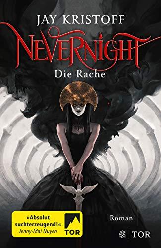 Nevernight - Die Rache: Roman
