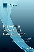The Return of Religious Antisemitism?