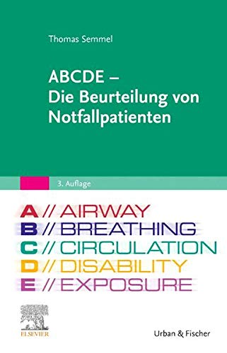 ABCDE - Die Beurteilung von Notfallpatienten