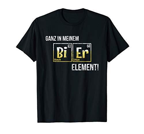 Ganz in meinem Element BIER Periodensystem Chemie T-Shirt