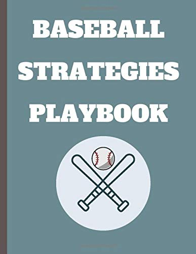baseball Strategies playbook: funny baseball baseball gift, blank court diagrams for Drawing Up Plays and drills, for baseball training high School, and College Players