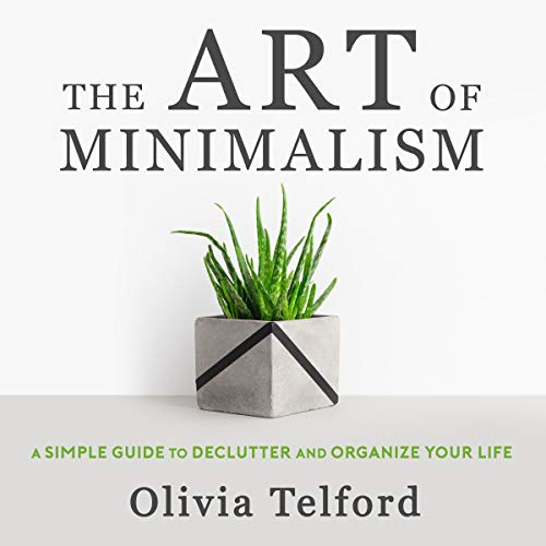 The Art of Minimalism audiobook cover art