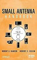 Small Antenna Handbook (Wiley - IEEE)