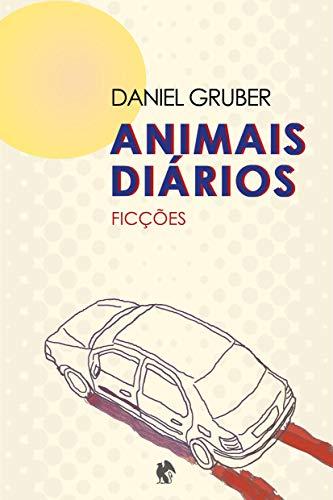 Animais diários (Portuguese Edition)