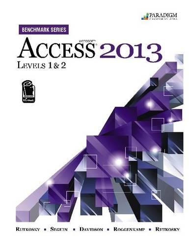 Microsoft Access 2013: Levels 1 and 2 (Benchmark)