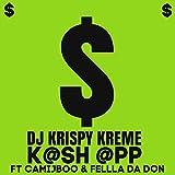 K@sh @Pp (feat. Camijboo & Fellla Da Don)