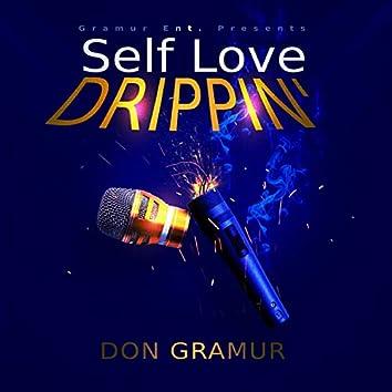 Self Love Drippin'