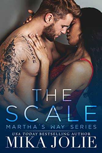 The Scale: A Small Town Romance (Martha's Way Book 1)