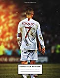 Composition Notebook: Cute Drawing Photo Art Cristiano Ronaldo CR7 Soft Glossy Wide Ruled Journal...