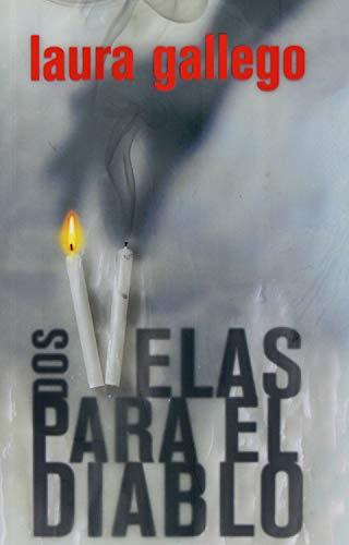 Dos velas para el diablo (Gran Angular) (Spanish Edition)
