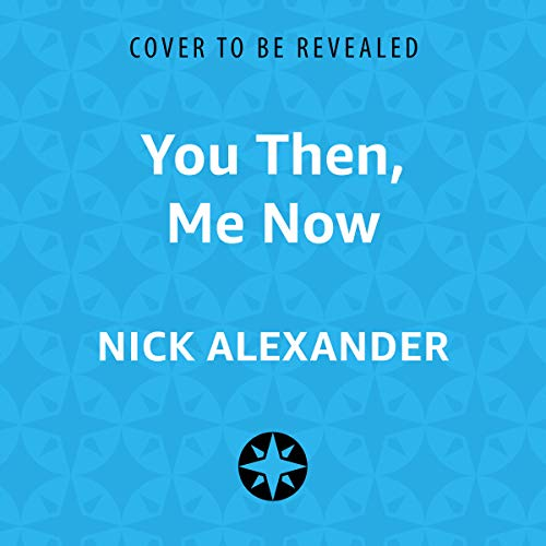 You Then, Me Now audiobook cover art