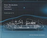 Porsche Engineering: Vision. Konstruktion. Innovation Pionierleistungen seit 1931