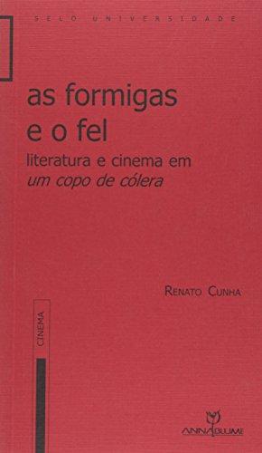 As Formigas e o Fel. Literatura e Cinema em Um Copo de Cólera