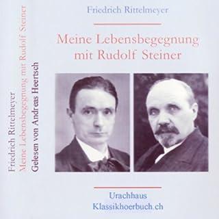 Meine Begegnung mit Rudolf Steiner Titelbild