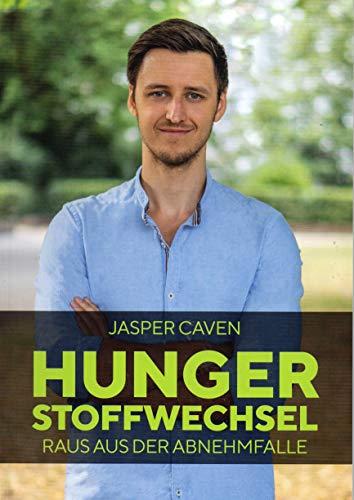 Hungerstoffwechsel Raus aus der Abnehmfalle (Deutsch) Broschiert – 1. Januar 2020