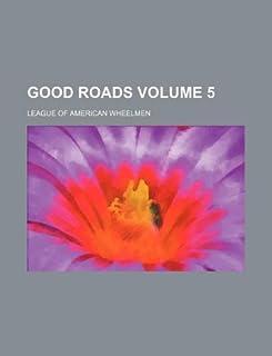 Good Roads Volume 5