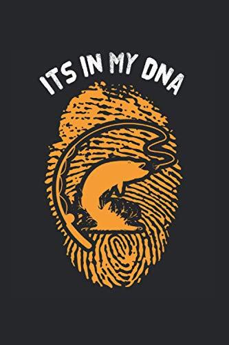 Its in My DNA | Angeln Abenteuertagebücher: Notizbuch A5 120 Seiten liniert