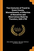 Two Centuries of Travel in Essex County,
