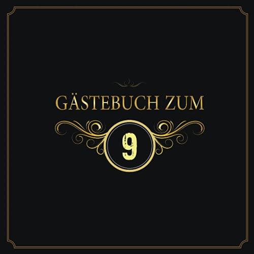 Gästebuch: Zum 9. Geburtstag, Edles Cover in Schwarz & Gold, für 9 Gäste, für geschriebene...