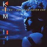 Songtexte von Kim Wilde - Catch as Catch Can