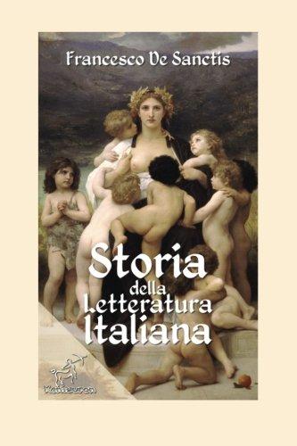 Storia della letteratura italiana: Edizione con note e nomi aggiornati