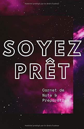 Soyez Prêt - Carnet de Note & Préparation: Se préparer au pire...