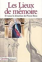 Les Lieux De Memoire Volume 2/LA Nation III/Les France I