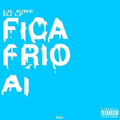 DJ LF & lil kibe