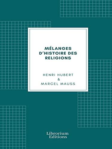 Mélanges d'histoire des religions (French Edition)