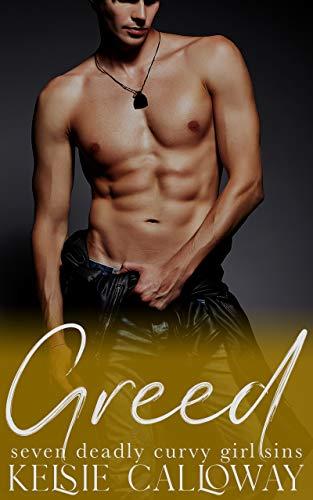 Greed: High Heat BBW Romance (Seven Deadly Curvy Girl Sins) (English Edition)
