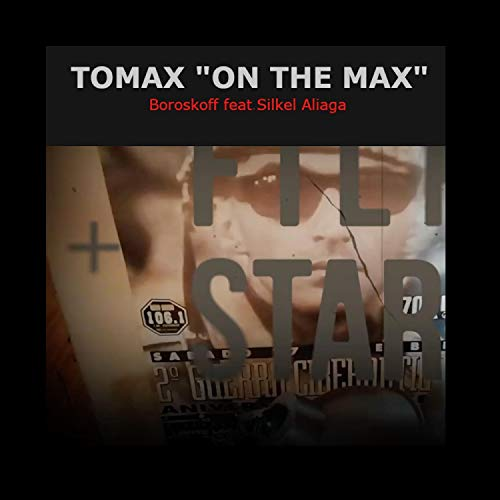 Tomax 'On the Max' (feat. Silkel Aliaga)
